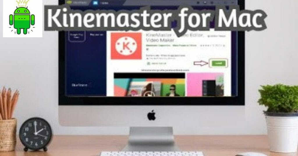 Kinemaster mod APK for PC